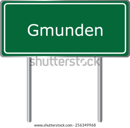 Gmunden, Austria, road sign green vector illustration, road table - stock vector