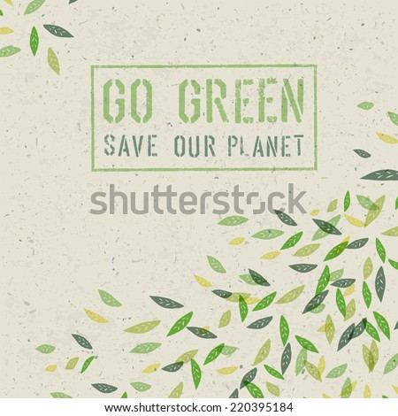 Go Green concept on recycled paper texture. Vector - stock vector