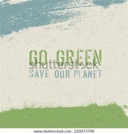 Go green concept. Vector - stock vector