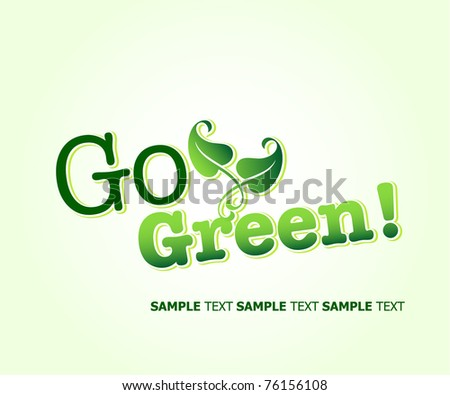 Go Green Concept. Vector Template