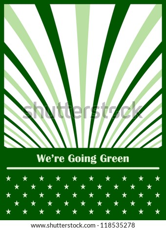 Go green conceptual abstract background symbolizing the move to an eco friendly green planet. Raster version also available. - stock vector