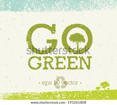 Go green eco tree recycling concept on organic paper background. - stock vector