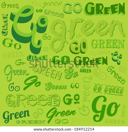 Go Green Eco Word background vector pattern  - stock vector