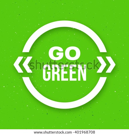 Go green typographic poster for Earth Day. Go green text in white quote frame on craft paper background. Motivation banner. Vector illustration - stock vector