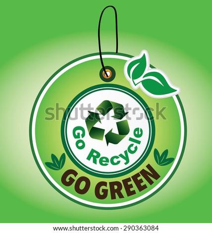 Go Recycle Label (vector) - stock vector