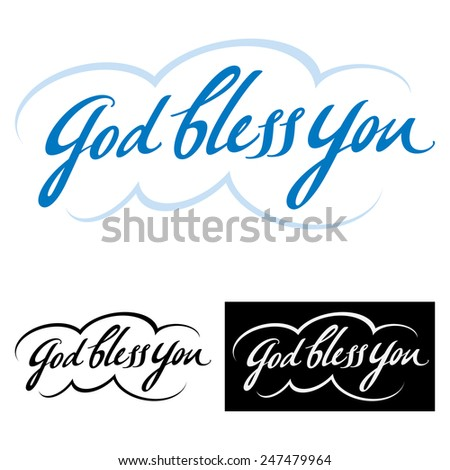 God bless you - abstract vector word phrase, good wish and blessing - stock vector