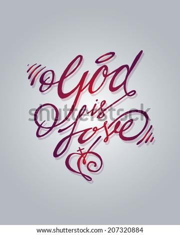 God is love - stock vector