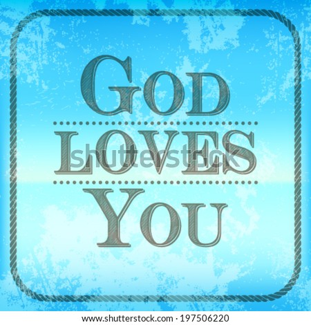 God loves you.Christianity, Catholic, Krishna. - stock vector