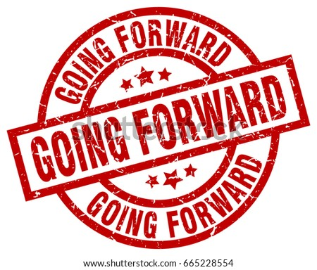 going forward round red grunge stamp