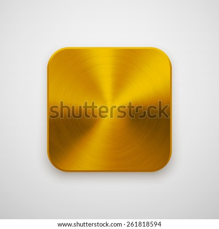 Gold abstract technology app icon, blank button template with metal texture (chrome, steel, silver), realistic shadow and light background for web, user interfaces, UI, applications, apps. Vector. - stock vector