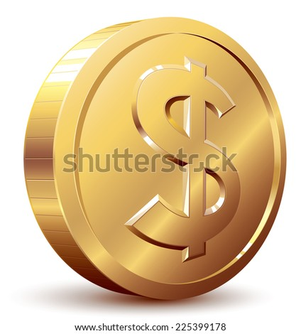 Gold coin with dollar sign. Eps8. CMYK. Organized by layers. Global colors. Gradients used. - stock vector