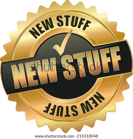 gold 3d vector eps10 new stuff badge sign - stock vector