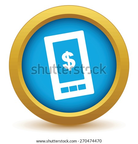 Gold dollar phone icon on a white background. Vector illustration - stock vector