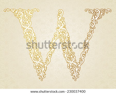 Gold font type letter W, uppercase. Vector baroque element of golden vintage alphabet made from curls and floral motifs. Victorian ABC element in vector. - stock vector