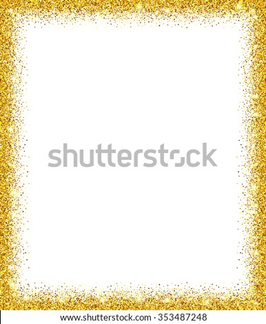 Gold glitter background. Gold sparkle frame. Template for holiday design, invitation, party, birthday, wedding, greeting card. Vector illustration. - stock vector