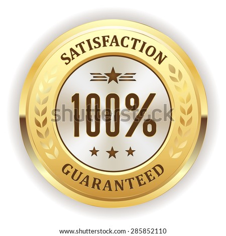 Gold hundred percent satisfaction back badge on white background - stock vector