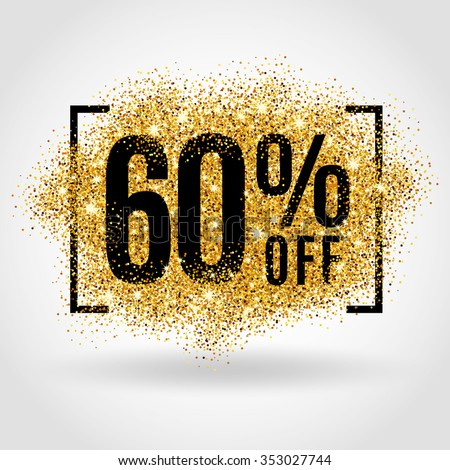 Gold sale 60% percent on gold background. Gold sale background for flyer, poster, shopping, for sale sign, discount, marketing, selling, banner, web, header. Gold blur background - stock vector