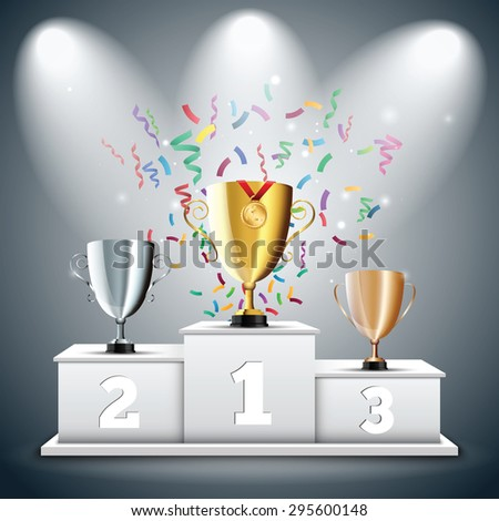 Gold, Silver and Bronze Trophy Cup on prize podium with confetti. First place award. Champions or winners Infographic elements. Vector illustration.  - stock vector