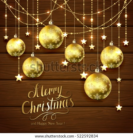 Golden Christmas balls and decorative stars on brown wooden background, lettering Merry Christmas and Happy New Year with gold holiday decoration, illustration.