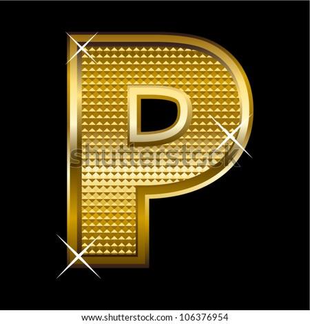 Golden font type letter P - stock vector