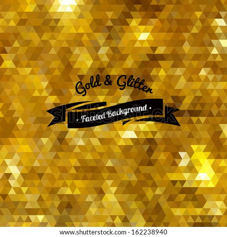 Golden glitter mosaic faceted background. - stock vector