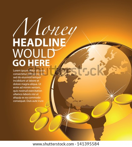 Golden globe with gold coins template background layout. EPS 10 vector, grouoped for easy editing. No open shapes or paths. Portions of this image supplied by NASA. - stock vector