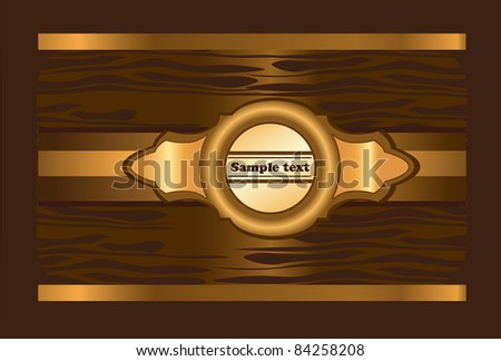 golden label on the shining brown background - stock vector