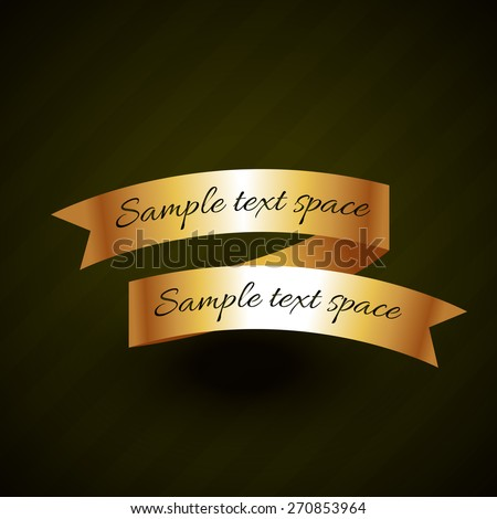 golden ribbon vector design with space for your text - stock vector