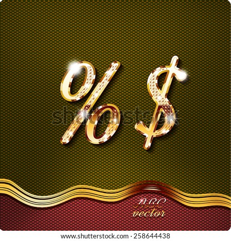 Golden stylish Inlaid The percent sign, the dollar, with shadow and glare. italic type .vector eps10.  - stock vector