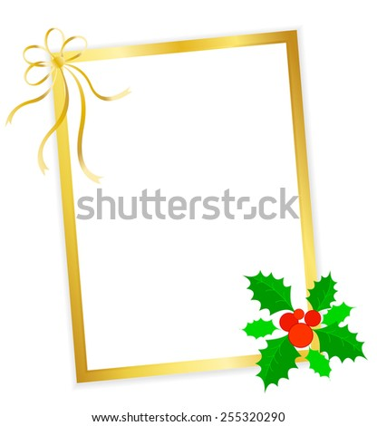 Golden x-mas frame with Christmas holly and berries and gold ribbon bow - stock vector