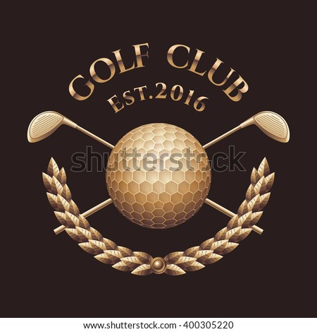 Golf club, course vector logo, sign, symbol, emblem. Golden wreath, trophy with two golf putters and ball - stock vector