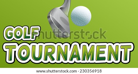 Golf tournament text with club and ball - stock vector