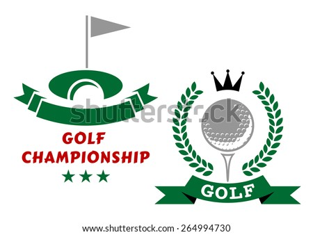 Golfing championship emblems or badges in green and grey with a banner and flag at the hole and circular wreath enclosing a golf ball and crown - stock vector