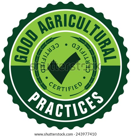 good agricultural practices label - stock vector
