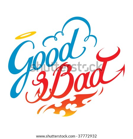 Good and Bad - stock vector
