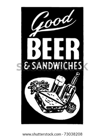 Good Beer And Sandwiches - Retro Ad Art Banner - stock vector