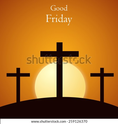 Good Friday background concept with Illustration of Jesus cross. - stock vector