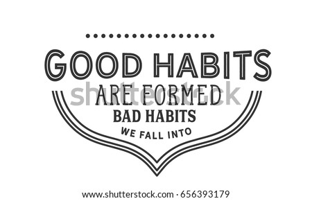 how to change bad habits into good habits