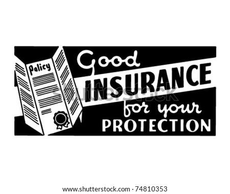 Good Insurance 2 - Retro Ad Art Banner - stock vector