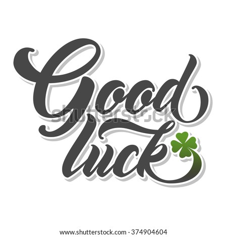 good luck stock images, royalty-free images & vectors | shutterstock