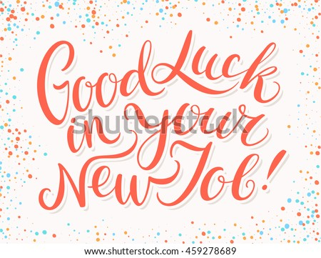 Good luck your new job stock vector 459278689 shutterstock Calligraphy as a career