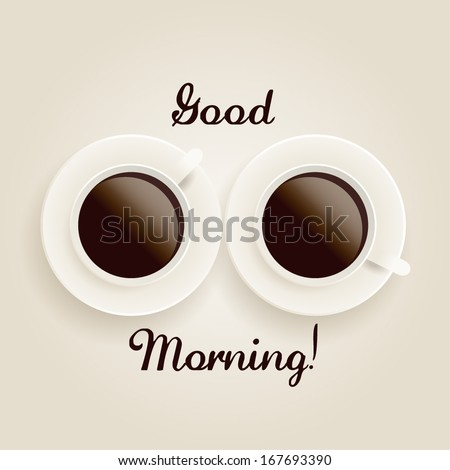 Good Morning Coffee Cups Pair - vector eps10 - stock vector