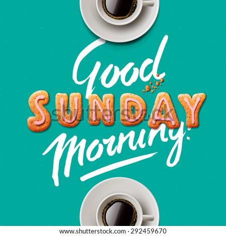 Good morning, Sunday, vector illustration.  - stock vector