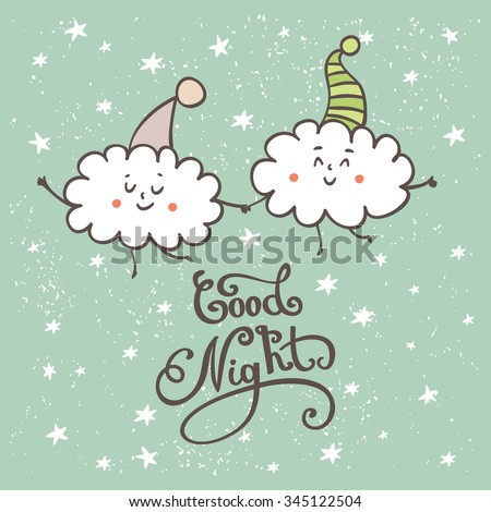 Good night lettering. Cute hand drawn beautiful card with cartoon clouds - stock vector