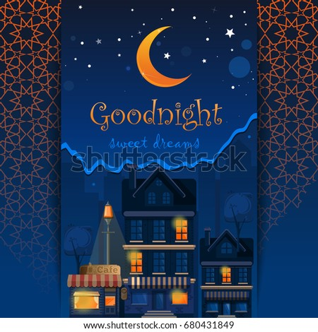 Goodnight Card. Goodnight And Sweet Dreams. Night Town. Wish Good Night.  Street