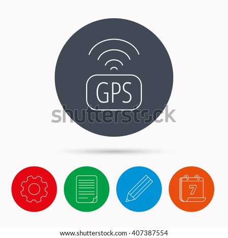 GPS navigation icon. Map positioning sign. Wireless signal symbol. Calendar, cogwheel, document file and pencil icons. - stock vector