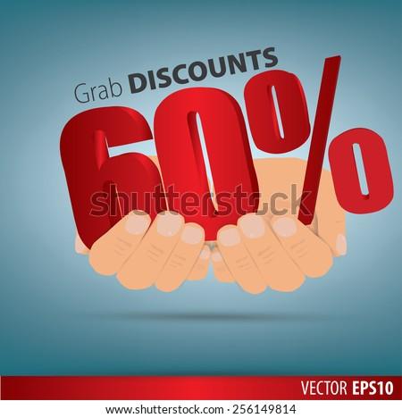 Grab discounts. Hands hold 60 percent discount. vector banner discount of 60 percent. EPS 10 - stock vector