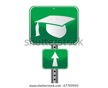 Graduation cap street sign over a white background. vector file also available / Graduation street sign - stock vector
