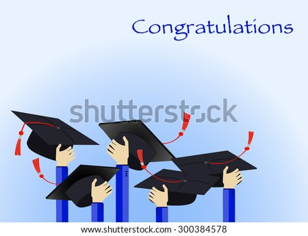 graduation ceremony group of hand and hat on blue congratulations text background - stock vector