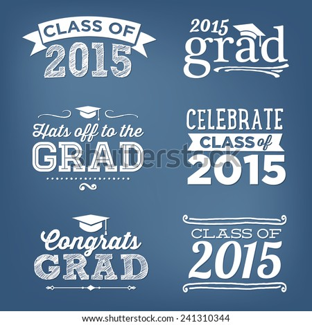 Graduation Class of 2015 Congratulations Vectors Hats off to the Grad - Vector Set - stock vector